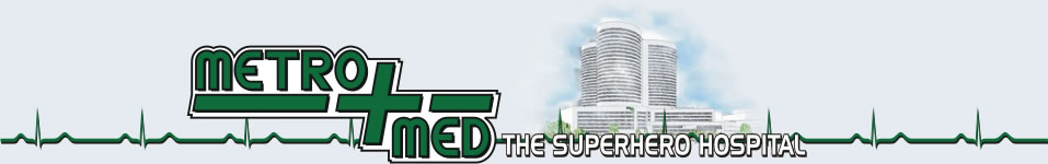 Metro Med, the superhero hospital